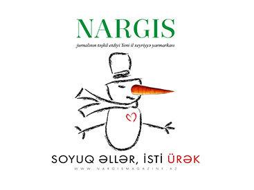 """""""Nərgiz""""jurnalı """"Soyuq əllər, isti ürək"""" adlı Yeni il xeyriyyə yarmarkasını təşkil edir"""