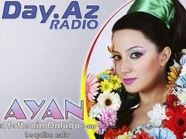 """Певица Аян выбирает коллегу """"номер один"""" на Day.Az Radio"""