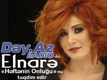 Певица Эльнара представляет хит парад на Day.Az Radio