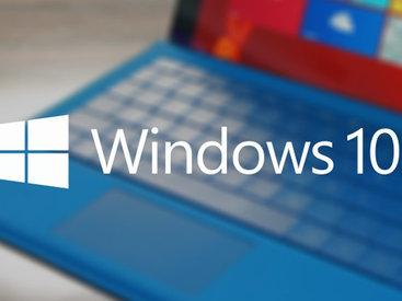 """""""Windows 10"""" bəzi istifadəçiləri məyus etdi"""